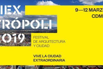 Mextrópoli 2019 EVENTO EN CDMX